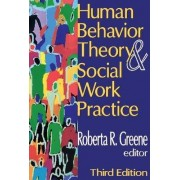 Human Behavior Theory and Social Work Practice by Irl Carter