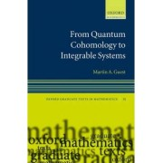 From Quantum Cohomology to Integrable Systems by Martin A. Guest