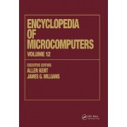 Encyclopaedia of Microcomputers: Multistrategy Learning to Operations Research: Microcomputer Applications Volume 12 by Allen Kent