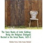 The Story Books of Little Gidding by Nicholas Ferrar