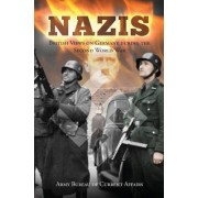 Nazis: British Views on Germany During the Second World War
