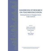 Handbook of Research on Teacher Education by Marilyn Cochran-Smith