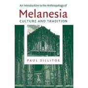 An Introduction to the Anthropology of Melanesia by Paul Sillitoe