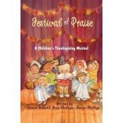 Festival of Praise- A Children's Thanksgiving Musical