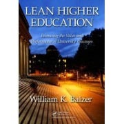 Lean Higher Education by William K. Balzer