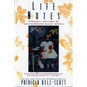 Life Notes by Patricia Bell-Scott