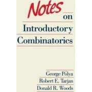 Notes on Introductory Combinatorics by Georg Polya