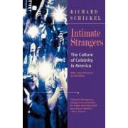 Intimate Strangers by Richard Schnickel