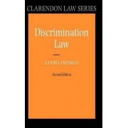 Discrimination Law by Professor of Discrimination Law at Oxford University and Fellow Sandra Fredman