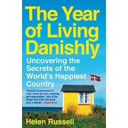 Helen Russell The year of living Danishly (Icon Books)