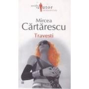 Travesti - Mircea Cartarescu