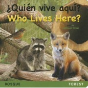 ?Quien Vive Aqui? Bosque/Who Lives Here? Forest by Kathleen Rizzi