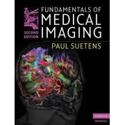 Fundamentals of Medical Imaging by Paul Suetens