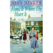 Home is Where the Heart is by Joan Jonker