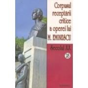 Corpusul receptarii critice a operei lui Mihai Eminescu vol 28-29.