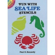 Fun with Sea Life Stencils by Paul E. Kennedy