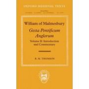 William of Malmesbury: Gesta Pontificum Anglorum, The History of the English Bishops by Prof. R. M. Thomson