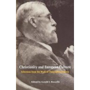 Christianity and European Culture by Gerald J. Russello
