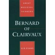 Bernard of Clairvaux by Gillian R. Evans