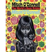 Mitch O'Connell, the World's Best Artist by Mitch O'Connell