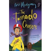 The Tornado Chasers by Ross Montgomery