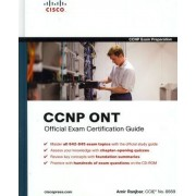 CCNP ONT Official Exam Certification Guide by Amir Ranjbar