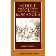 Middle English Romances by Stephen H. A. Shepherd