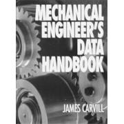 Mechanical Engineer's Data Handbook by James Carvill