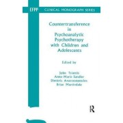 Countertransference in Psychoanalytic Psychotherapy with Children and Adolescents by Dimitris Anastasopoulos