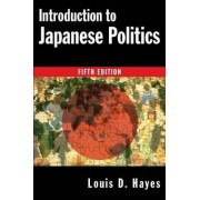 Introduction to Japanese Politics by Louis D. Hayes