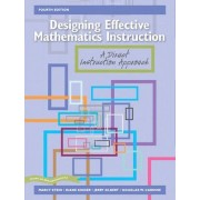 Designing Effective Mathematics Instruction by Diane Kinder