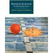 Beyond Science by John Polkinghorne
