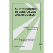 An Introduction to Generalized Linear Models by George Henry Dunteman
