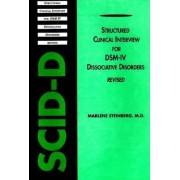 Structured Clinical Interview for DSM-IV (R) Dissociative Disorders (SCID-D-R) by Marlene Steinberg