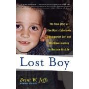 Lost Boy by Brent W Jeffs