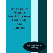 Mr. Popper's Penguins Novel Literature Unit Study and Lapbook by Teresa Ives Lilly