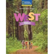 Reading Expeditions (Social Studies: Readings about America): The West Today by National Geographic Learning