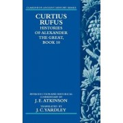 Curtius Rufus, Histories of Alexander the Great: Book 10 by J. C. Yardley
