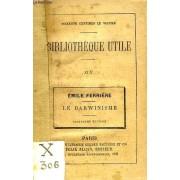 Bibliotheque Utile, Xlv, Le Darwinisme