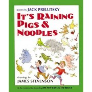 It's Raining Pigs and Noodles by Jack Prelutsky