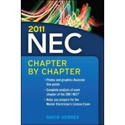 2011 National Electrical Code Chapter-by-chapter by David Herres