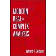 Modern Real and Complex Analysis by Bernard R. Gelbaum