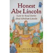 Honest Abe Lincoln by David A Adler