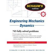 Schaum's Outline of Engineering Mechanics Dynamics by E. Nelson