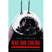 War and Cinema by Paul Virilio