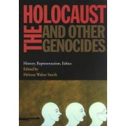 The Holocaust and Other Genocides by Helmut Walser Smith