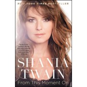 From This Moment on by Shania Twain