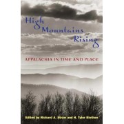 High Mountains Rising by Richard A. Straw