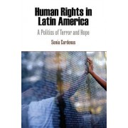 Human Rights in Latin America by Sonia Cardenas