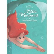 The Little Mermaid: The Story of Ariel by Disney Book Group
